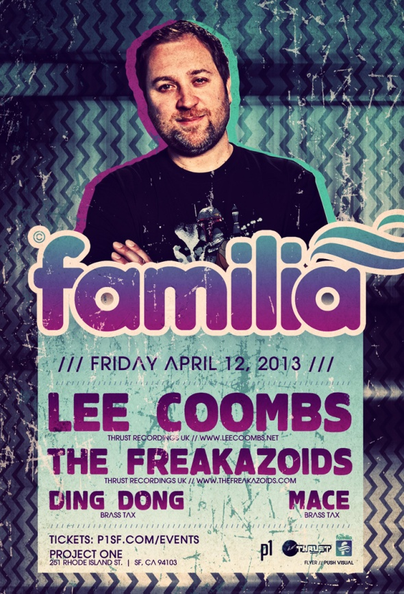 Familia @ Project One, SF Friday April 12th